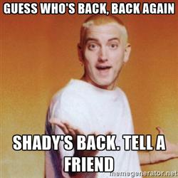 slim-shadyd-guess-whos-back-back-again-shadys-back-tell-a-friend